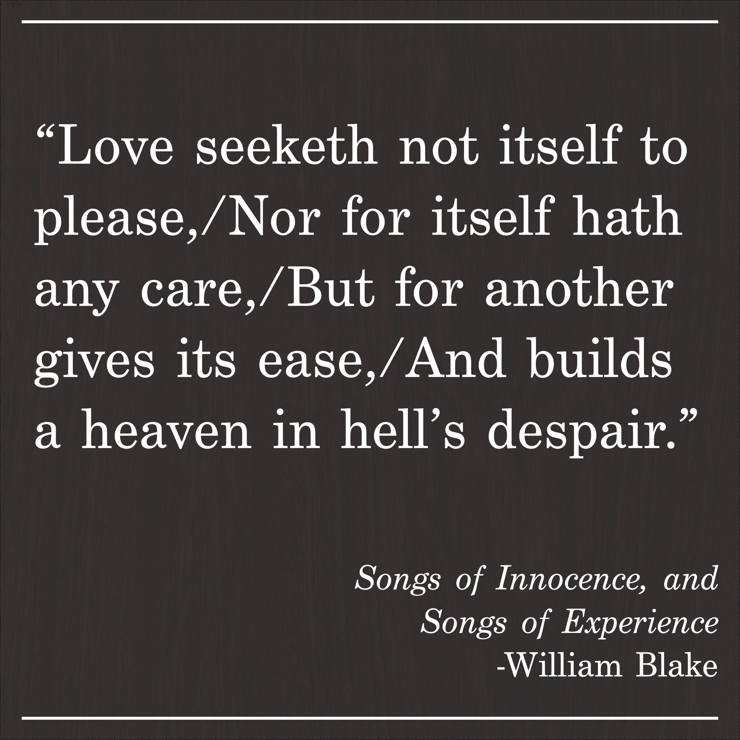 Daily Quote Songs of Innocence and Songs of Experience by William Blake