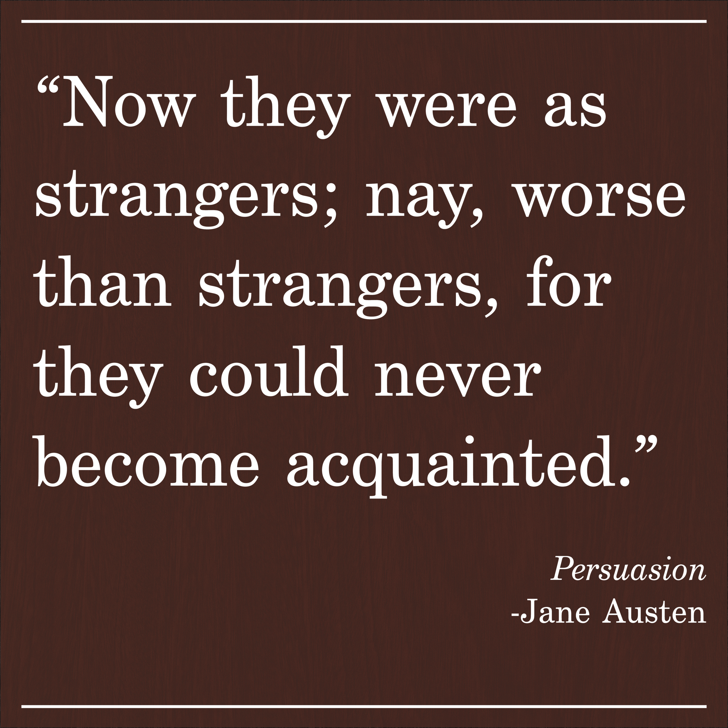 Daily Quote Persuasion by Jane Austen