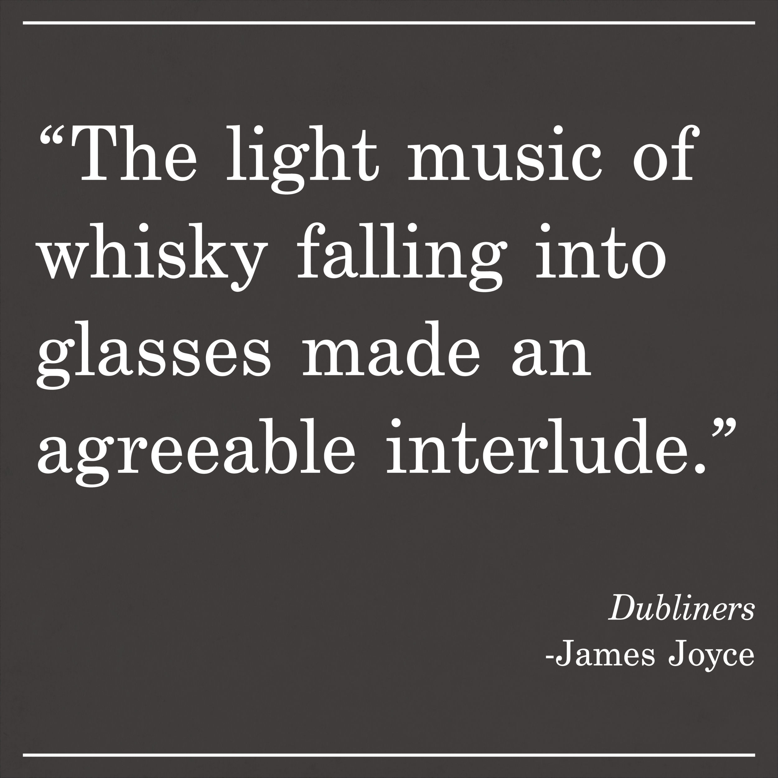 Daily Quote Dubliners by James Joyce