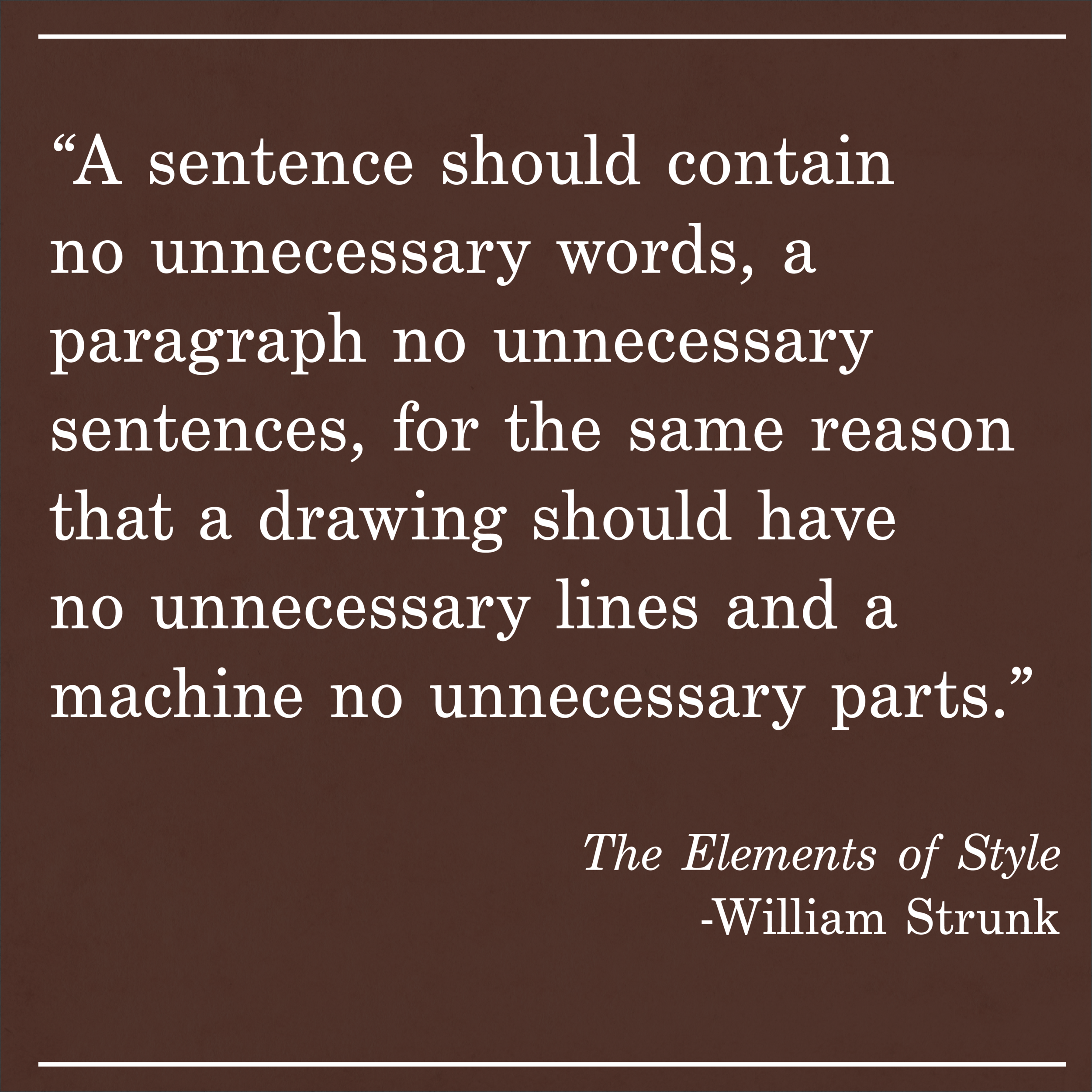 Daily Quote The Elements of Style by William Strunk