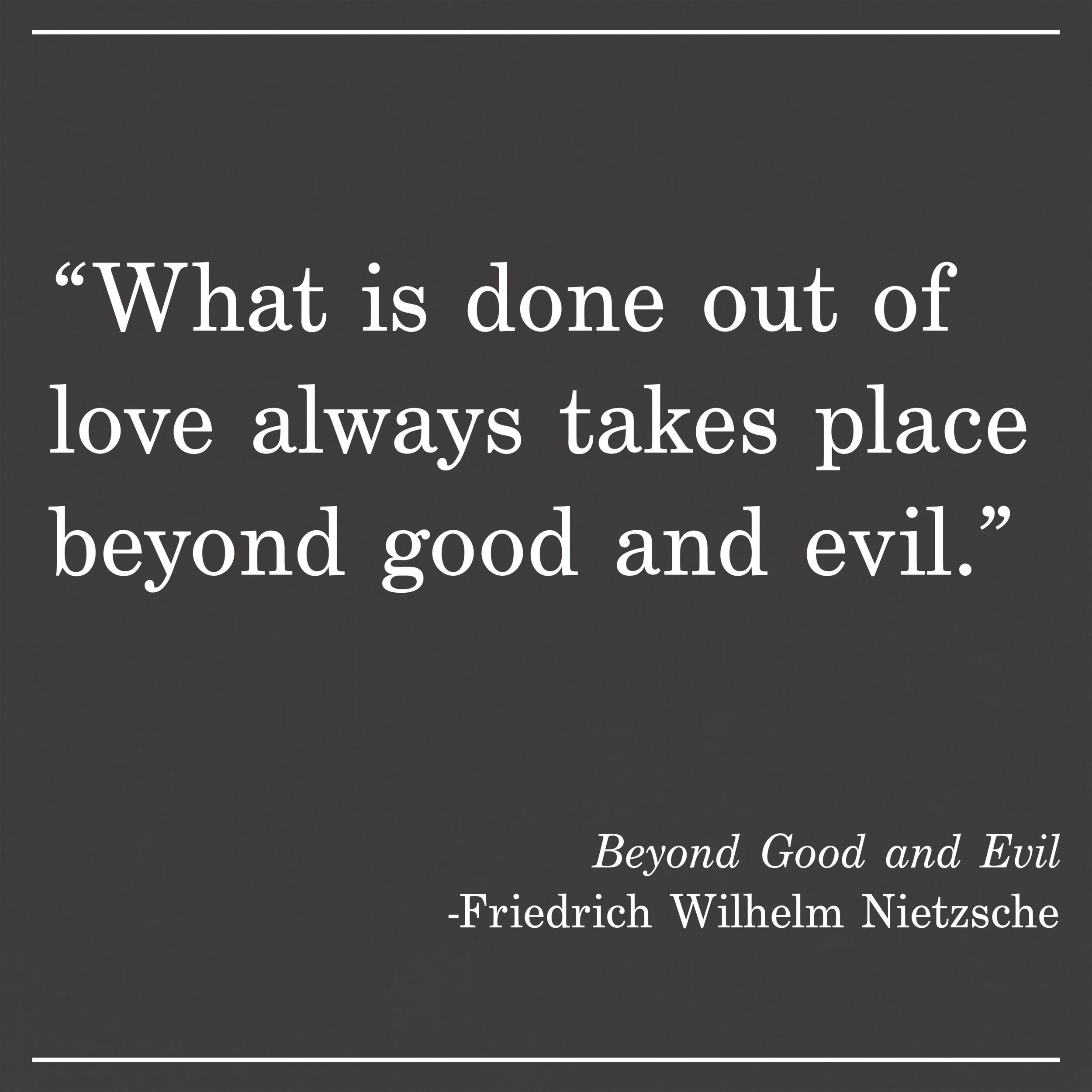 Daily Quote Beyond Good and Evil by Nietzsche