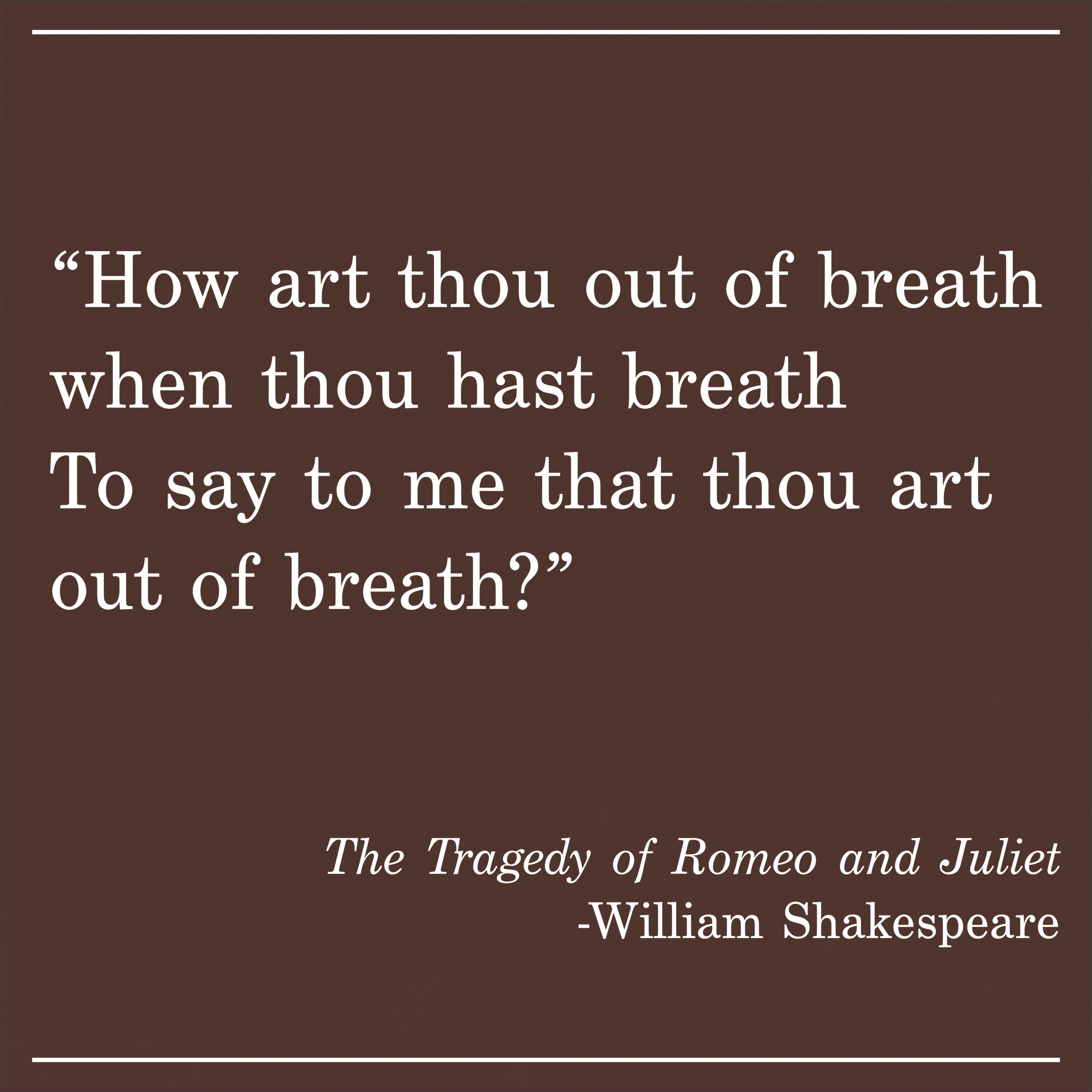 Daily Quote Romeo and Juliet by William Shakespeare