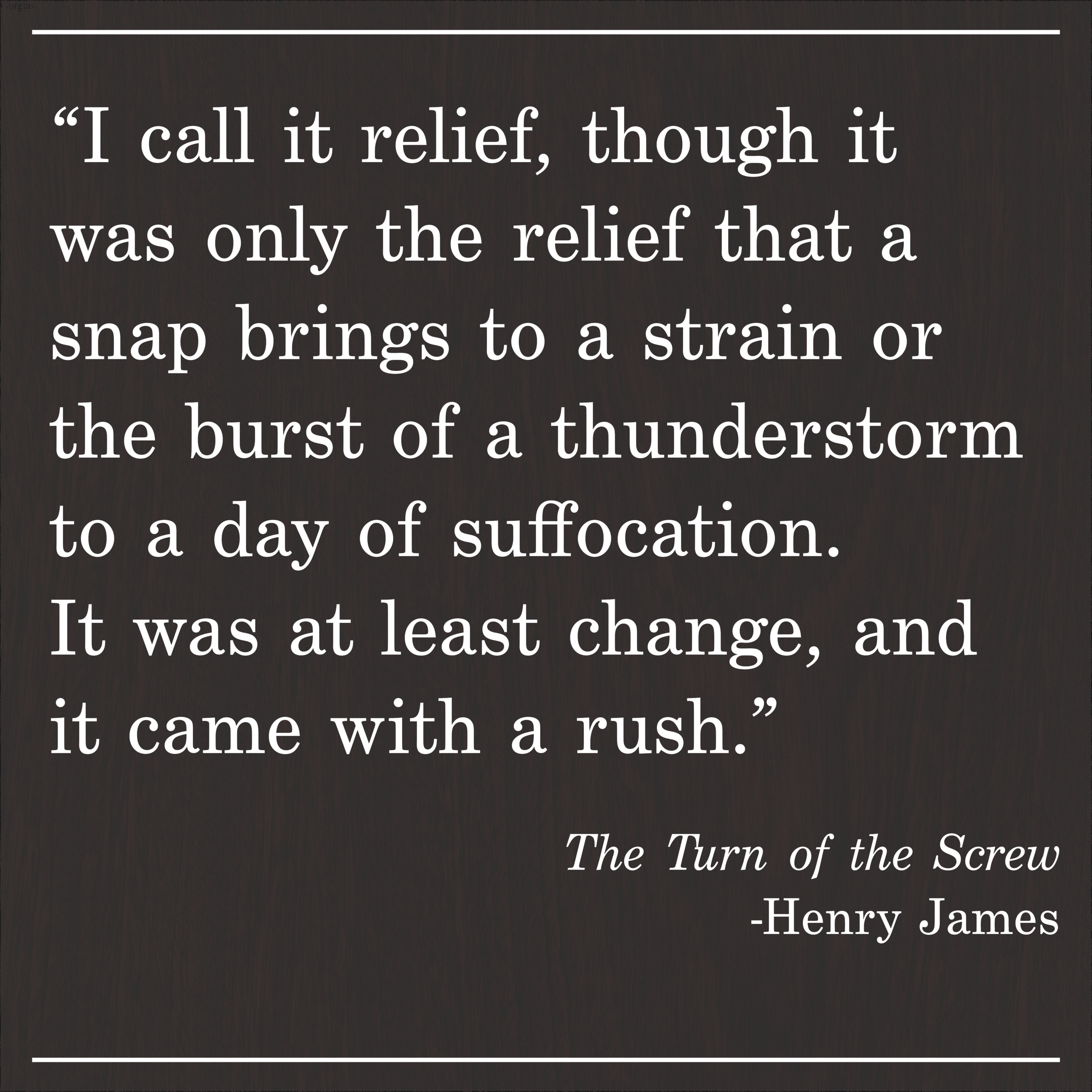 Daily Quote The Turn of the Screw by Henry James