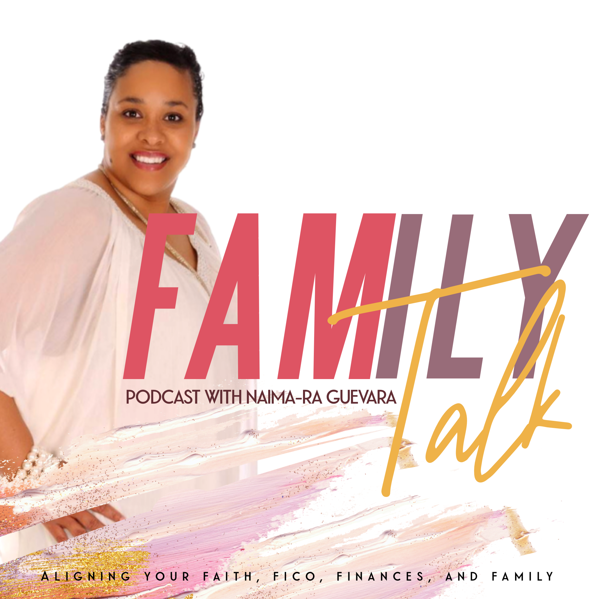 Family Talk Podcast- Season 2