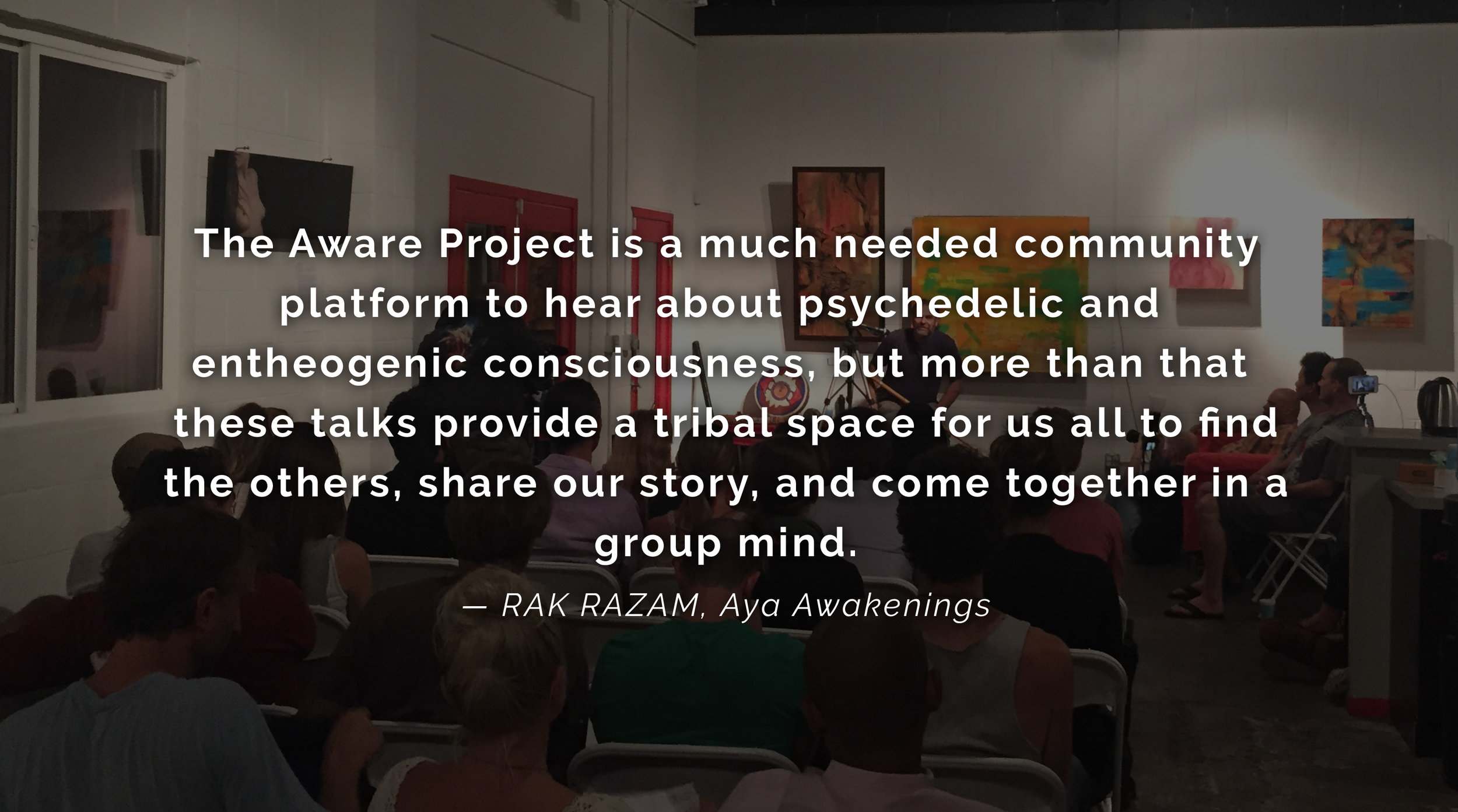 Rak Razam Ayahuasca & Psychedelic Journalist Quote