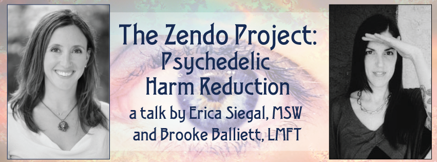 Psychedelic Awareness Salon - Zendo Project