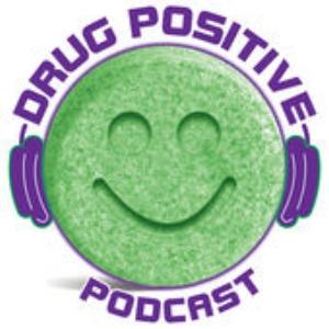 drug positive podcast