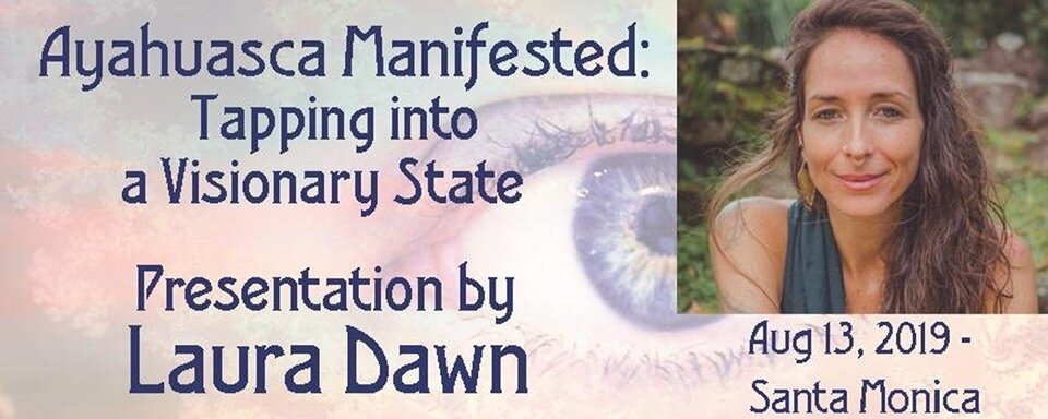 Ayahuasca Manifested: Tapping into Visionary State