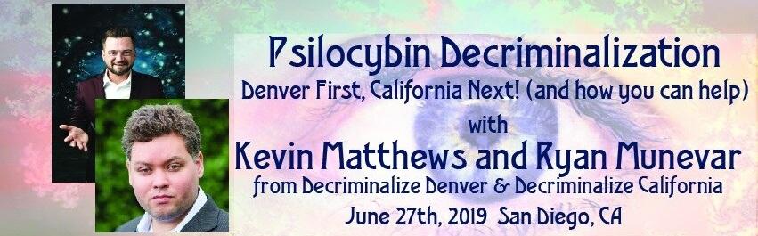 Psilocybin Decriminalization: Denver First, California Next!