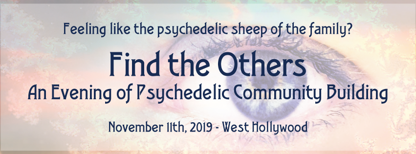 Find the Others: An Evening of Psychedelic Community Building