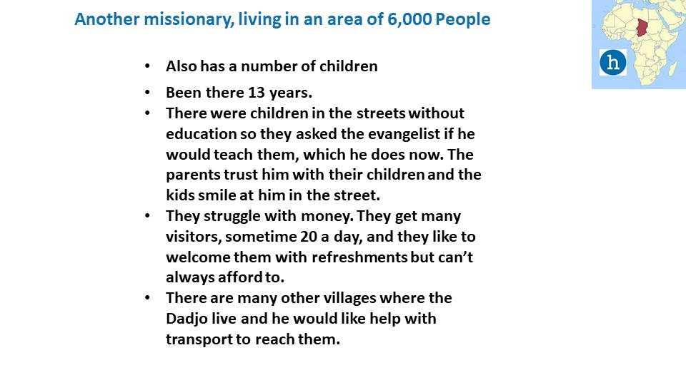 .. and a second missionary currently living in the Dadjo area