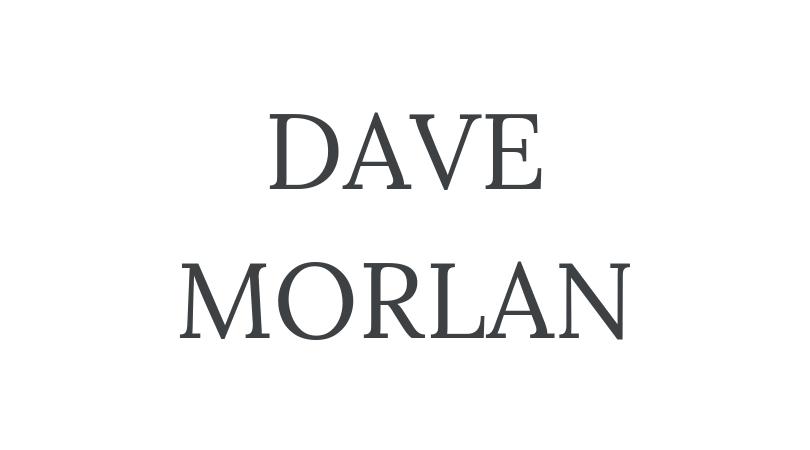 DAVE MORLAN-2.png