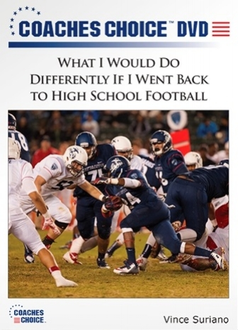 What I Would Do Differently If I Went Back to High School Football.jpg
