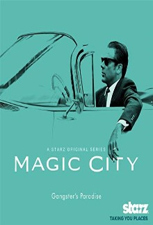 Magic City (2012-2013)