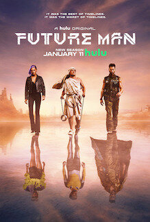 Future Man (2017 - current)