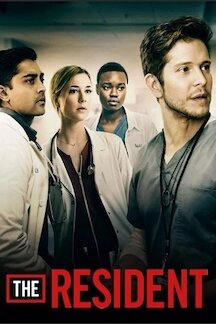 The Resident (2018 - current)