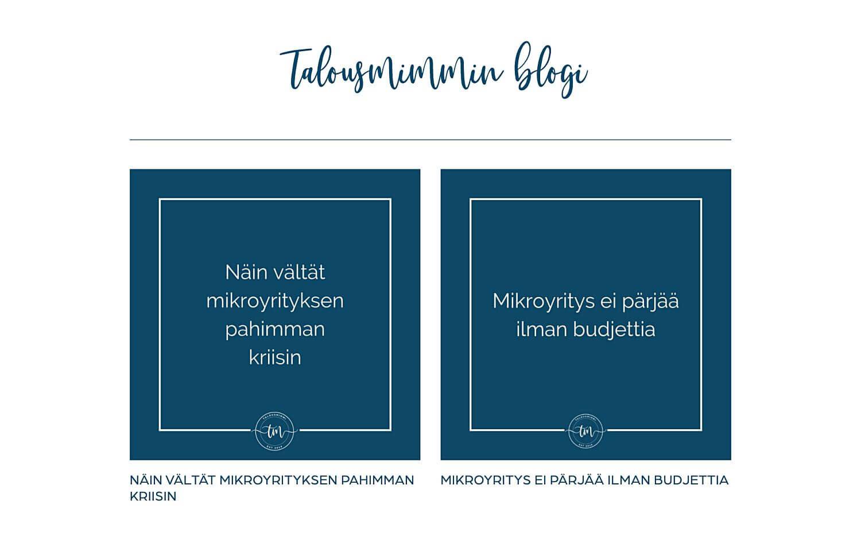Talousmimmin blogista saat hyviä vinkkejä mikroyrityksesi kehittämiseen.