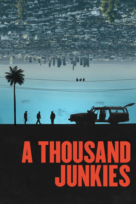 A Thousand Junkies (2017)