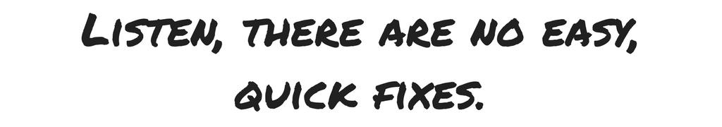 Quick Fixes Listen