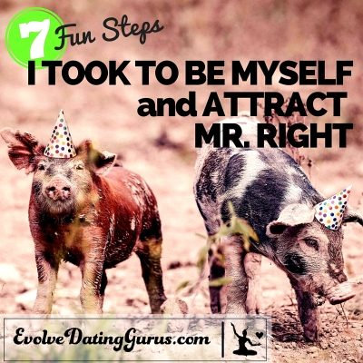 7-Steps-I-took-to-Be-Myself-and-Attract-Mr.-Right-e1460351508587.jpg