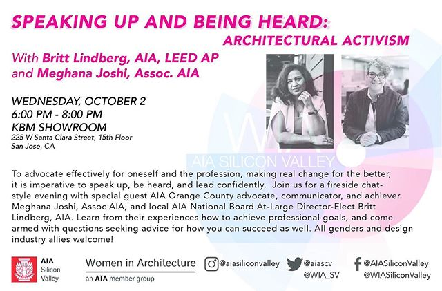 """Let's talk about """"Architectural Activism;"""" Join us at our next WIA Silicon Valley - Women In Architecture event with  Britt Lindberg, AIA [AIA National Board At-Large Director] and unstoppable @meghanaira Meghana Vasudha Joshi, Assoc AIA (Orange County advocate); Wed Oct. 2; 6:00-8:00 pm; at KBM-Hogue Showroom San Jose; All genders, industry professionals and opinions welcome! Register:  https://wiasiliconvalley.org/events/2019/10/2/speaking-up #architects #advocacy #voice #speakingup #speakup @aiacalif @aiaeastbay @aiasf @aia_sanmateo @aiasiliconvalley @aianational"""