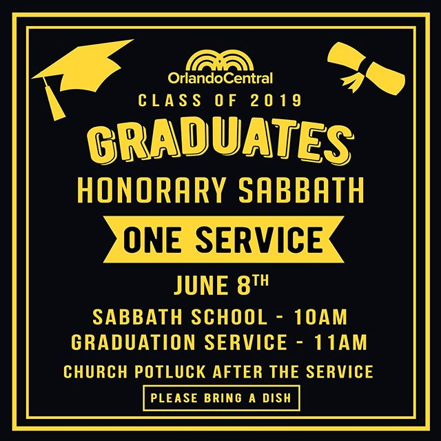 "This Sabbath June 8th, we will have one service with a Graduation program to honor the 2019 graduates and also to celebrate our children sabbath school promotions. After the service we invite you to stay for our ""Church Potluck"". Please bring an already cooked dish just requiring to be warmed."