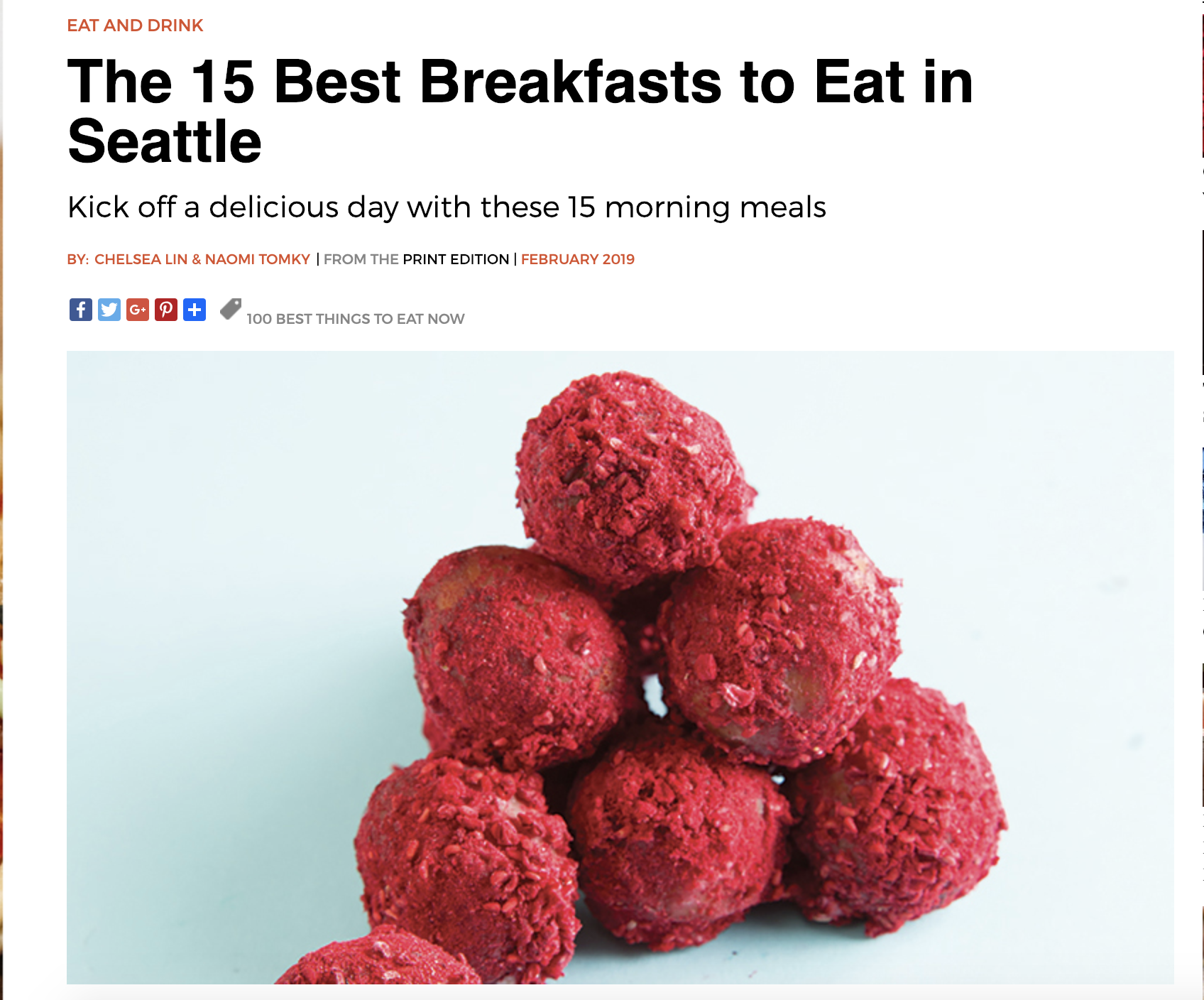 SEATTLE MAG FEB ISSUE  Our Raspberry holes made the list for top 100 Things to eat in Seattle!
