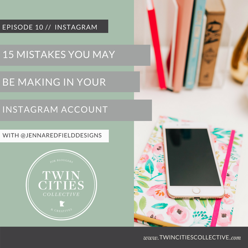 15 Mistakes You May Be Making on Instagram with host Jenna Redfield-Twin Cities Collective Podcast