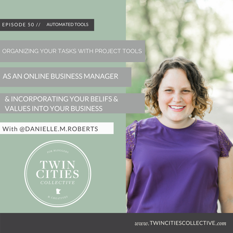 Organizing projects with tech tools as an online business manager & incorporating your values into your business with @danielle.m.roberts