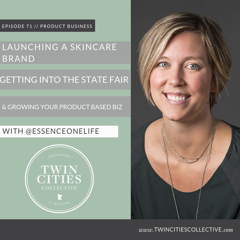 Launching A Skincare Brand, Getting Into the State Fair & Growing a Product Based Business