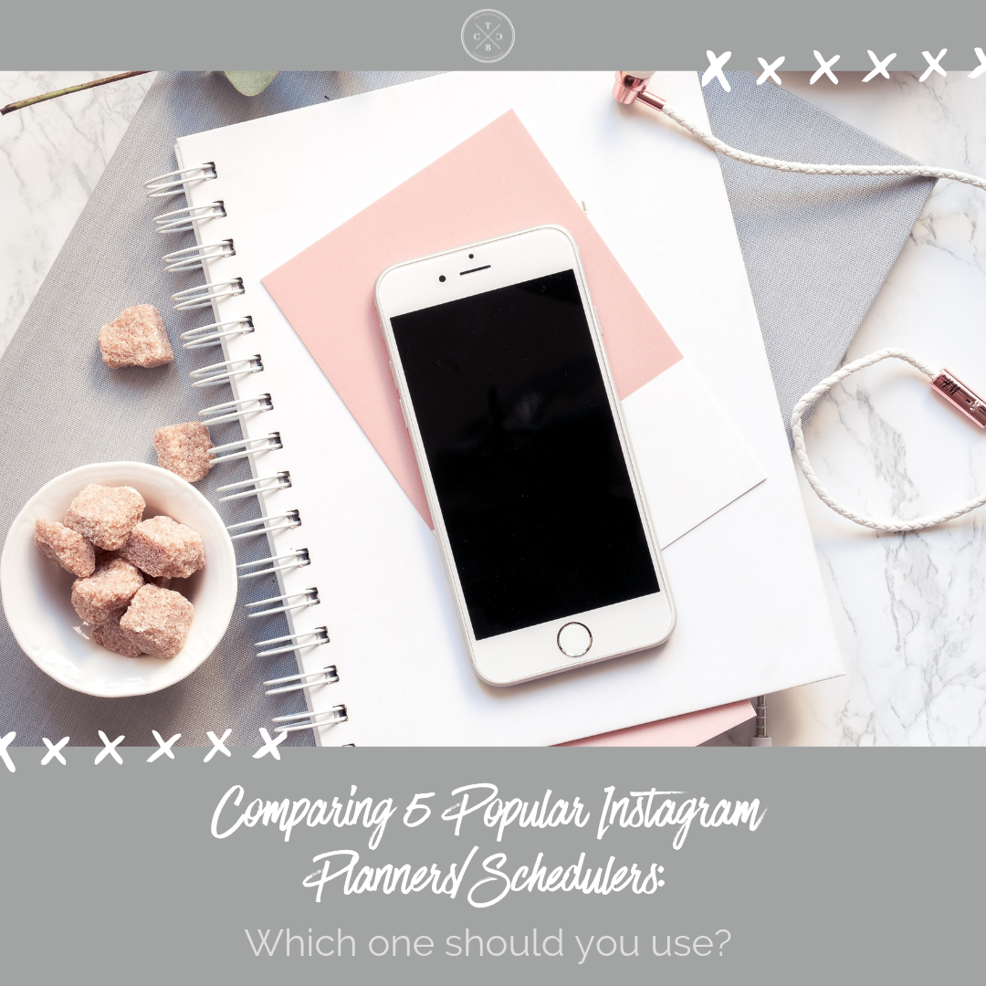 Comparing 5 Popular Instagram Planners/Schedulers: Which Ones Should You Choose?
