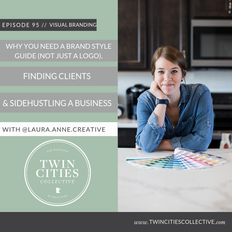 Why You Need A Brand Style Guide (not just a logo), Finding Clients & Sidehustling A Business