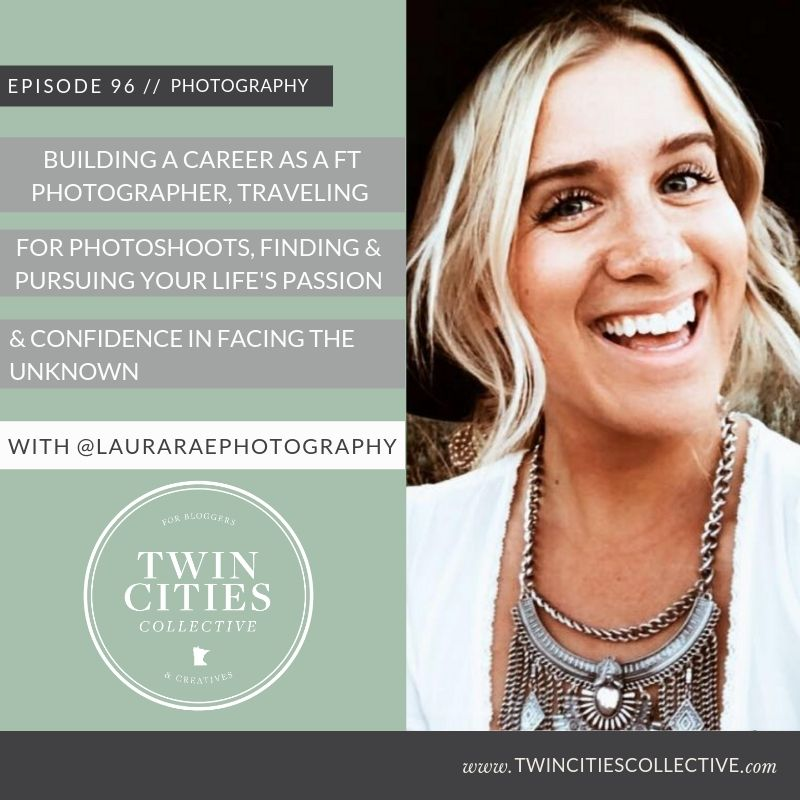 Building a career as a Full Time Photographer, Traveling for Photoshoots, Finding & Pursuing your life's passion & confidence in facing the unknown with @lauraraephotography