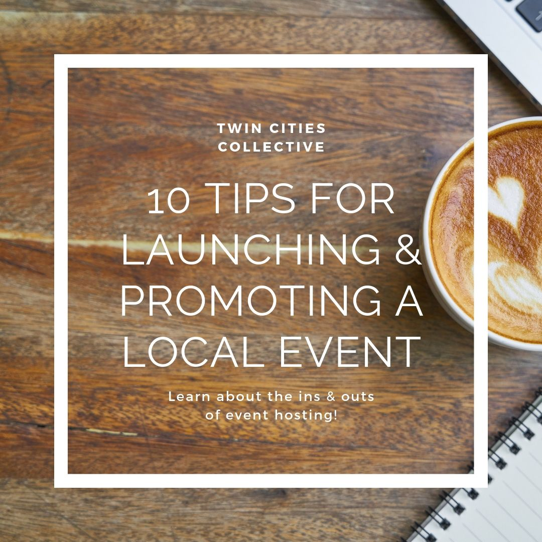 10 Tips for Launching & Promoting A Local Event