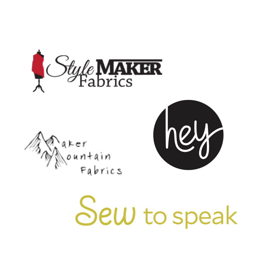 Special thanks to our kick-off week sponsors!  Style Maker Fabrics ,  Hey June Handmade ,  Maker Mountain Fabrics , and  Sew To Speak .