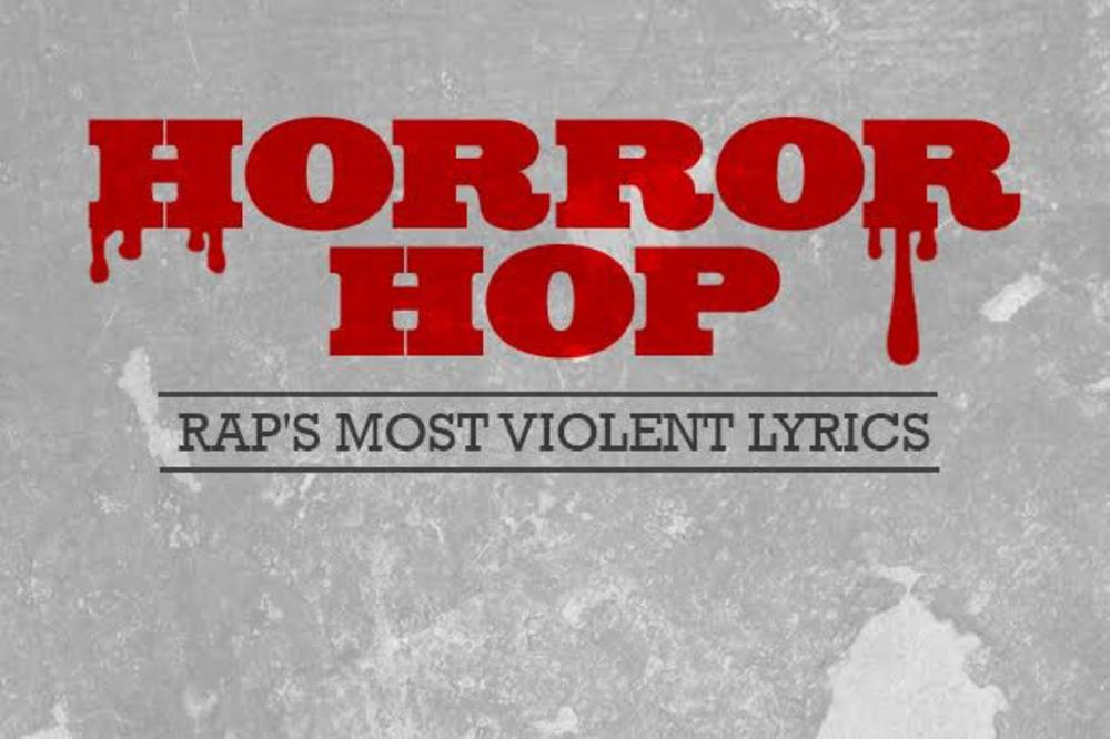 Rap's Most Violent Lyrics