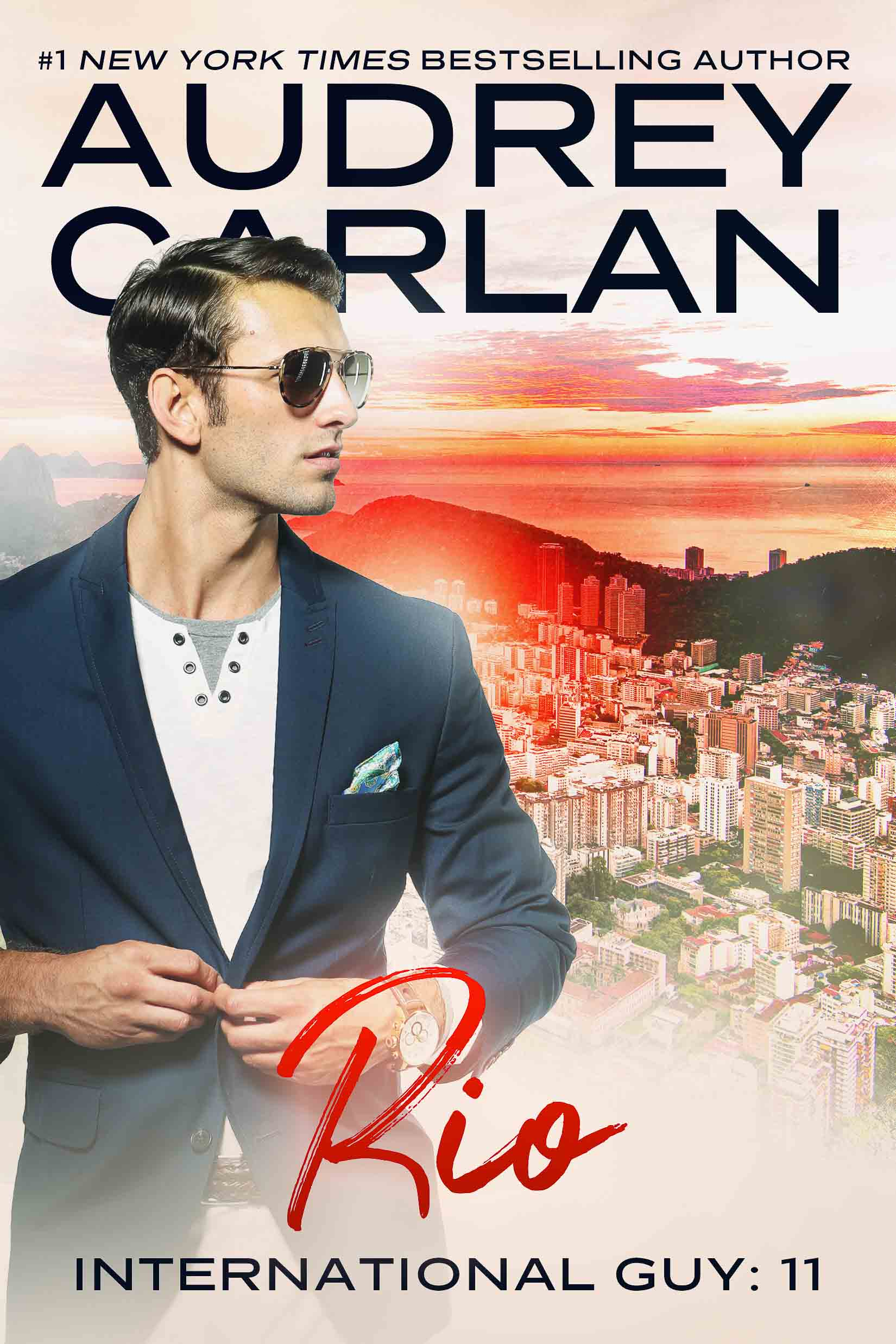 Audrey Carlan International Guy 11 Rio de Janeiro - Squarespace.jpg