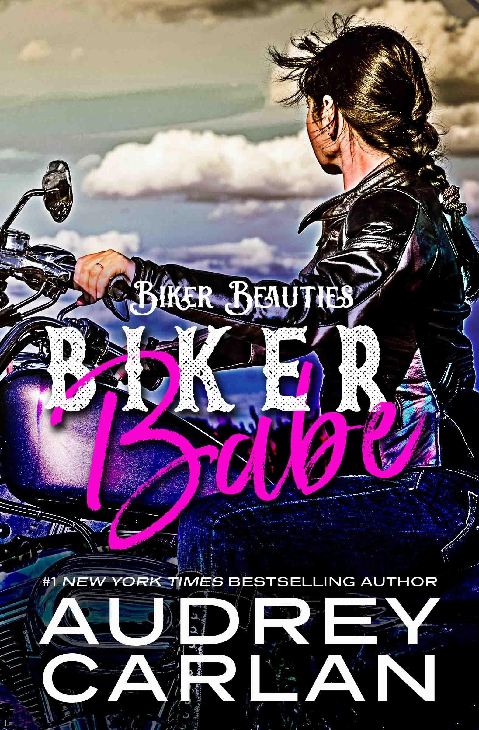 Audrey Carlan Biker Beauties 1 Biker Babe.jpg