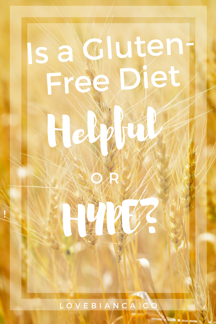 Is a gluten-free diet helpful or hype? | Do you need to avoid gluten?