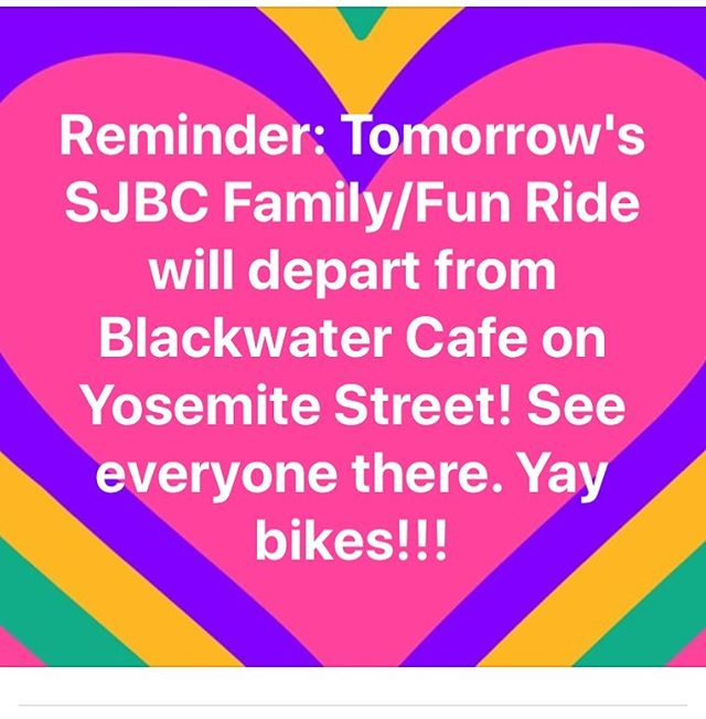 We're mixin it up'! The Saturday Family Ride will leave from @blackwater209 at 9am this week. Join us in a fun and scenic, no-drop ride from the @yosemitestreetvillage neighborhood.  #sjbike #sjbikecoalition #biketastic
