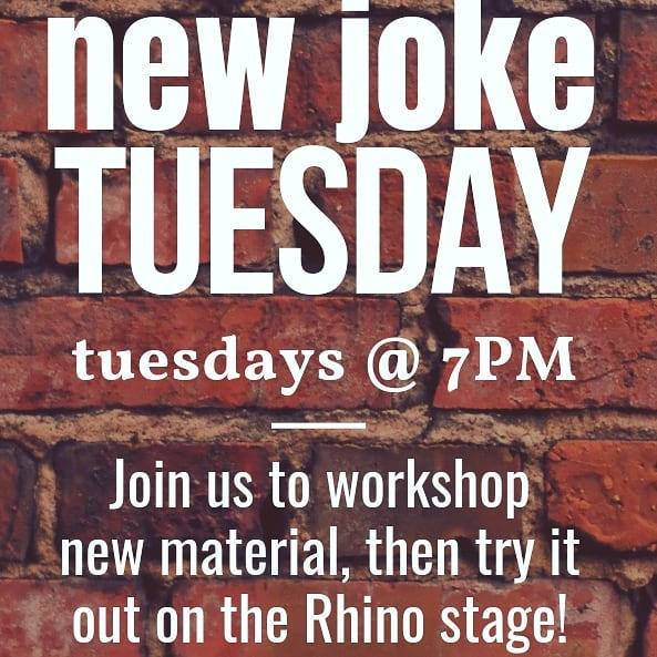 It's New Joke Tuesday! Join us to work on some new material, and try it out on our stage!