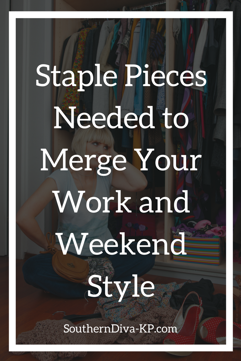 Staple Pieces Needed to Merge Your Work and Weekend Style.png