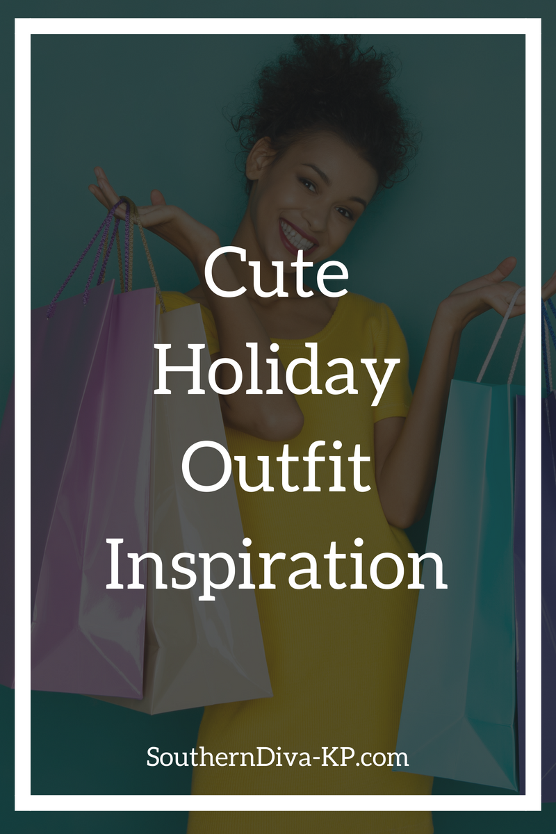 Cute Holiday Outfit Inspiration.png