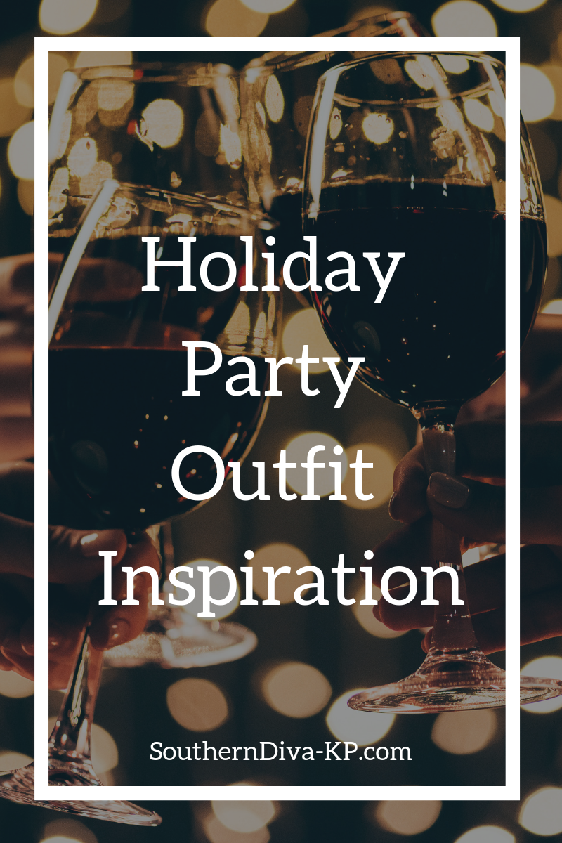 Holiday Party Outfit Inspiration.png