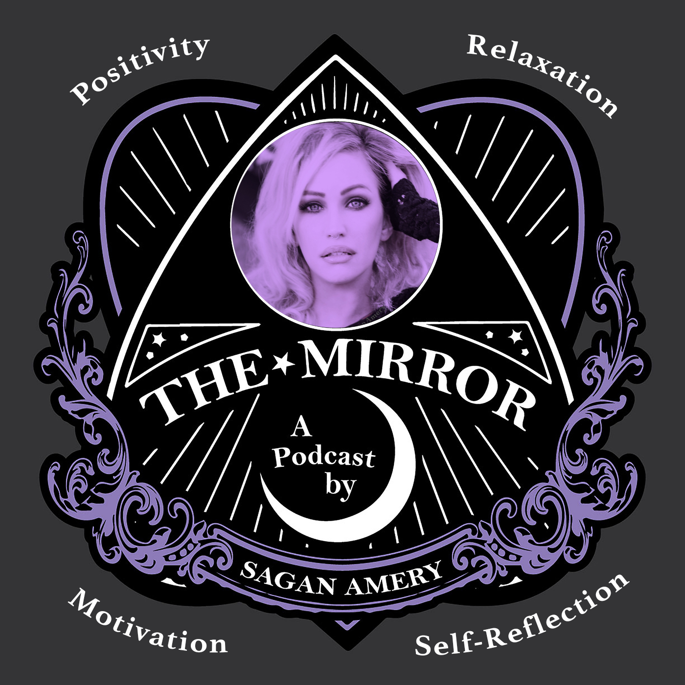 The Mirror Podcast Sagan Amery Positivity Relaxation Motivation Self-Reflection Law of Attraction Manifesting Manifest