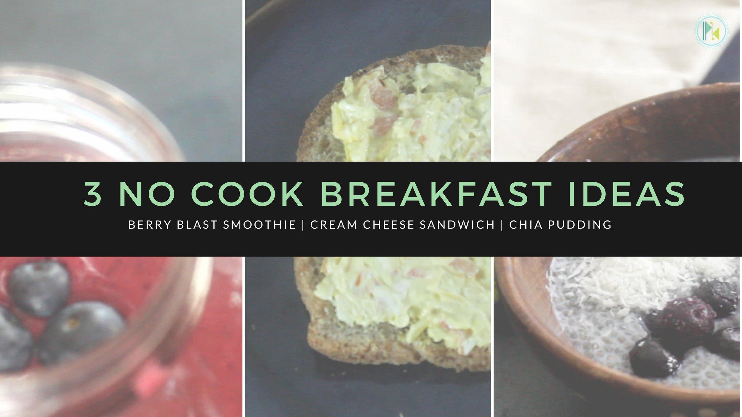 No cook breakfast ideas