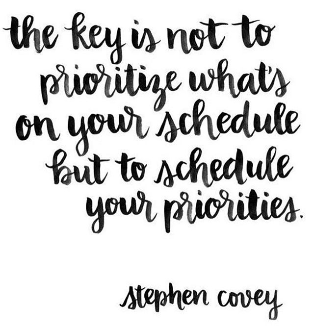 YESSSSS! 👌👏 I'm trying to get better at making MYSELF a priority & not drown in the schedule 😂  #priorities #prioritize #getonmylevel #levelup #stephencovey #bossquotes #quotestoliveby #beyourself #loveonyourself #treatyoself #livelifetothefullest #schedule #blackandwhite #bnw #wordscantdescribe