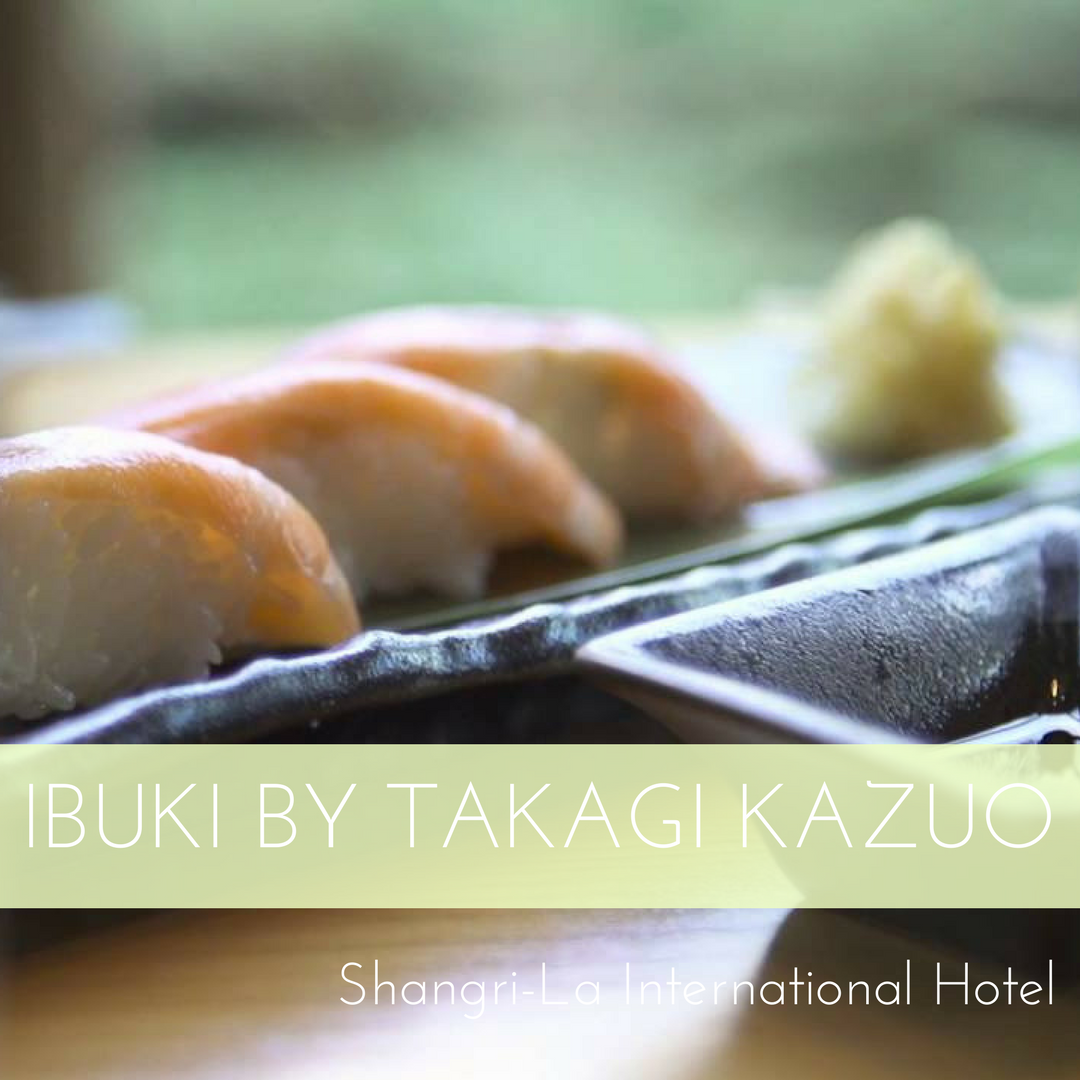 IBUKI - Shangri-La's Far Eastern Plaza Hotel