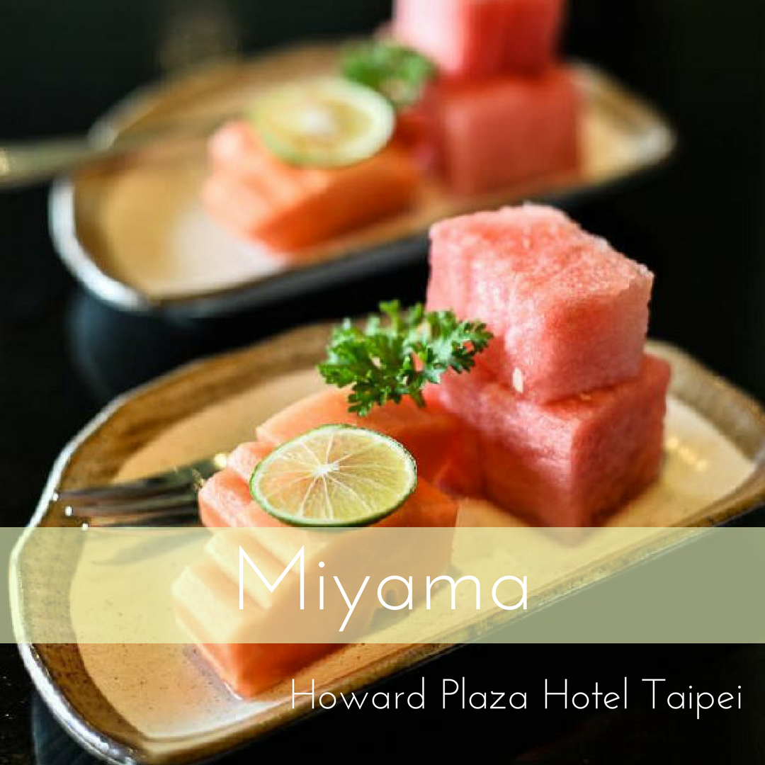 Miyama The Japanese Restaurant - The Howard Plaza Hotel Taipei