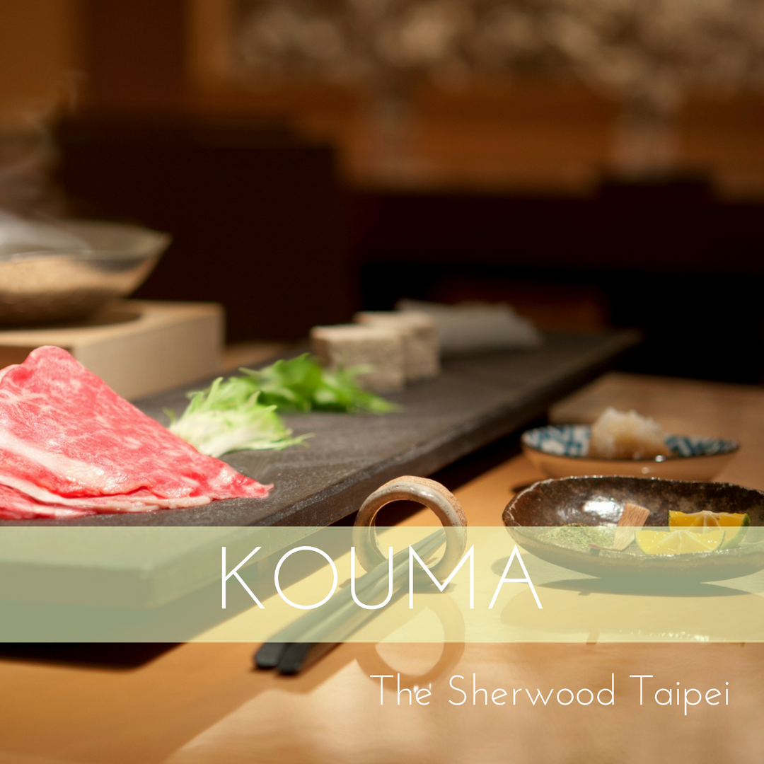 KOUMA - The Sherwood Taipei